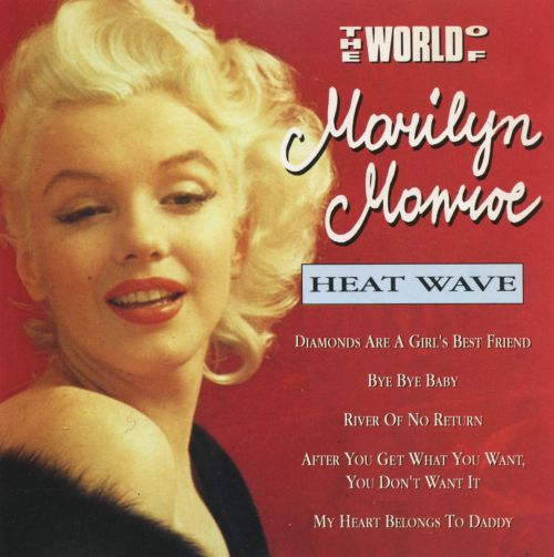 The World of Marilyn Monroe: Heat Wave