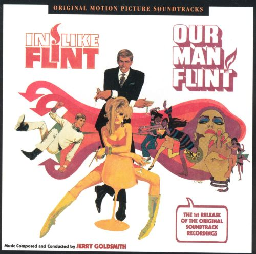 In Like Flint/Our Man Flint [Original Motion Picture Soundtracks]