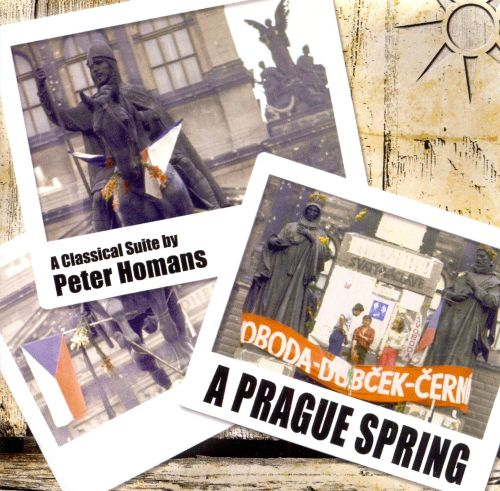 Peter Homans: A Prague Spring