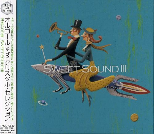 Orgel with Crystal: AOR Sweet Sound, Vol. 3