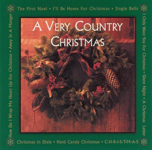 a very country christmas - Country Christmas Cd