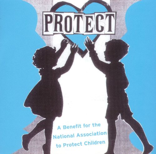 Protect: A Benefit for the National Association to Protect Children