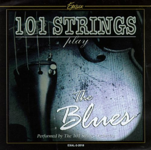 101 Strings Play the Blues