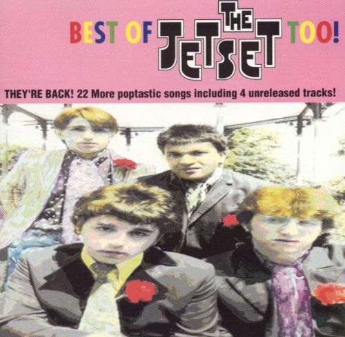 The Best of the Jet Set Too!