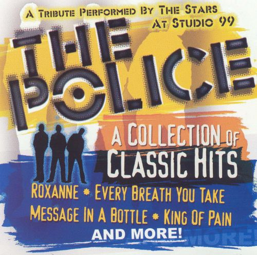 A Tribute to the Police: A Collection of Classic Hits