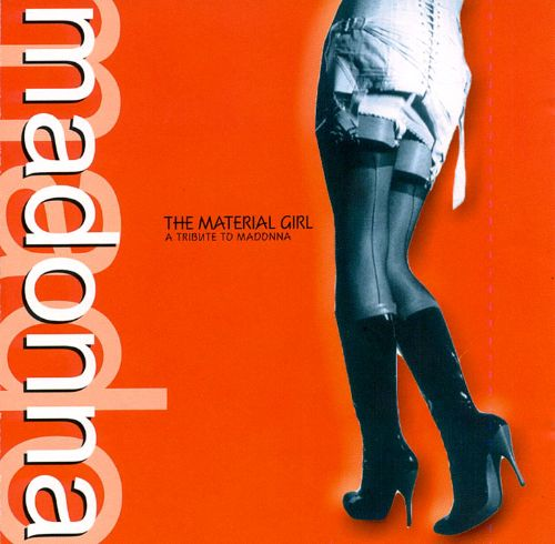 The Material Girl: A Tribute to Madonna