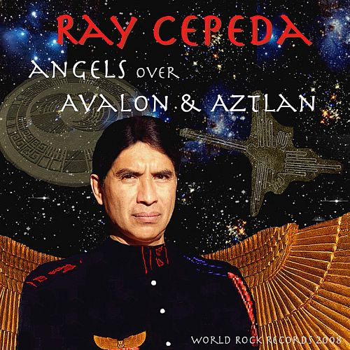 Angels Over Avalon and Aztlan