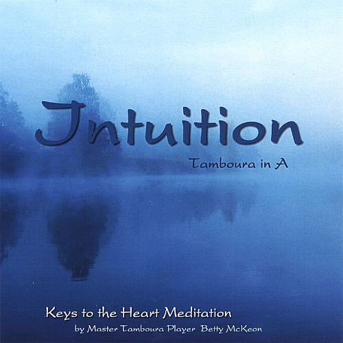 Keys to the Heart Meditation: Intuition - Tamboura in A