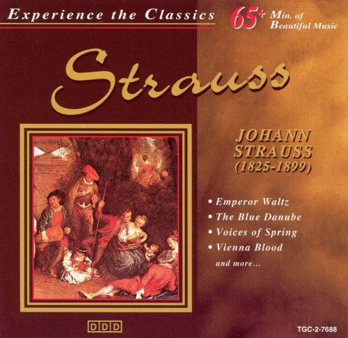 Experience the Classics: Strauss