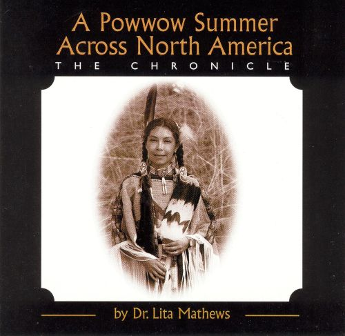 A Powwow Summer Across North America: The Chronicle