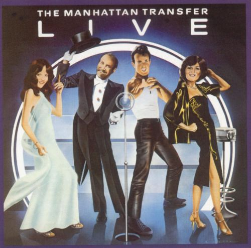 Manhattan Transfer Live [1978]