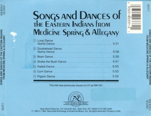 Songs and Dances of the Eastern Indians from Medicine Spring & Allegany