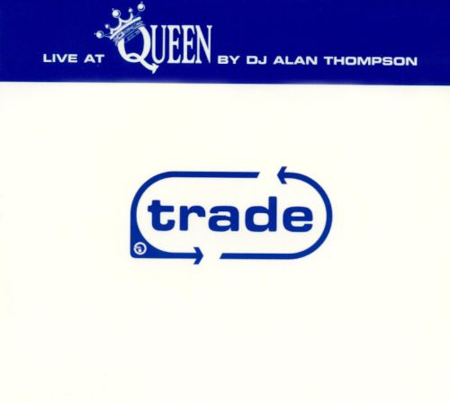 Trade: Live at the Queen