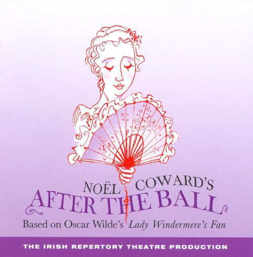 After the Ball/Noel Coward