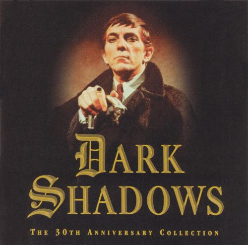 Dark Shadows: The 30th Anniversary Collection