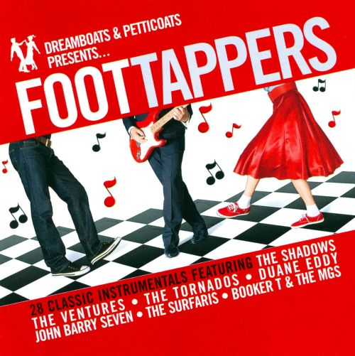 Dreamboats and Petticoats Presents Foot Tappers