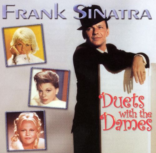 Best Of Duets Frank Sinatra: Duets With The Dames - Frank Sinatra