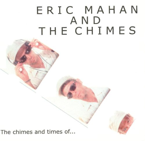 The Chimes and Times Of...