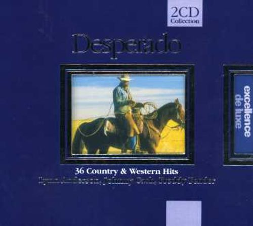 Desperado: 36 Country & Western Hits