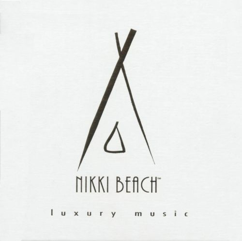 Nikki Beach: Luxury Music