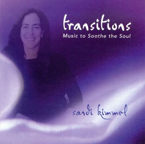 Transitions: Music to Soothe the Soul