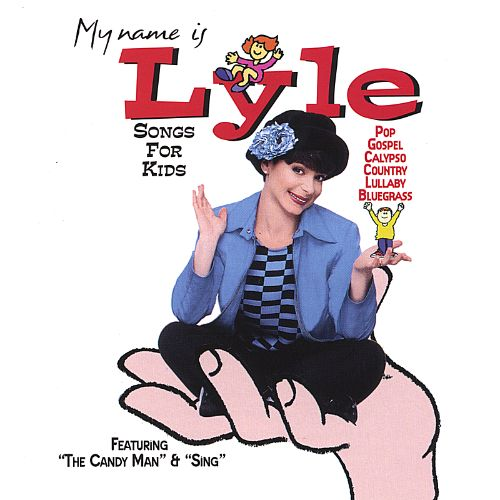 My Name Is Lyle