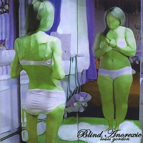 Blind Anorexic