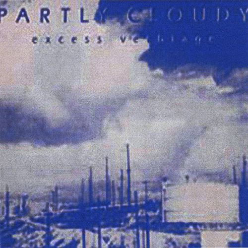 Partly Cloudy: Excess Verbiage