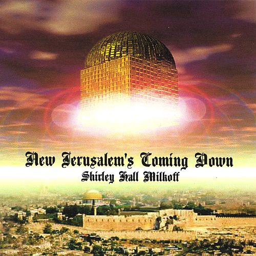 New Jerusalem's Coming Down