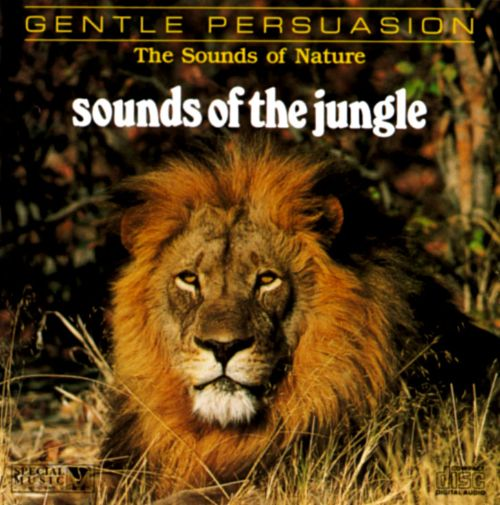 Sounds of Nature: Sounds of the Jungle
