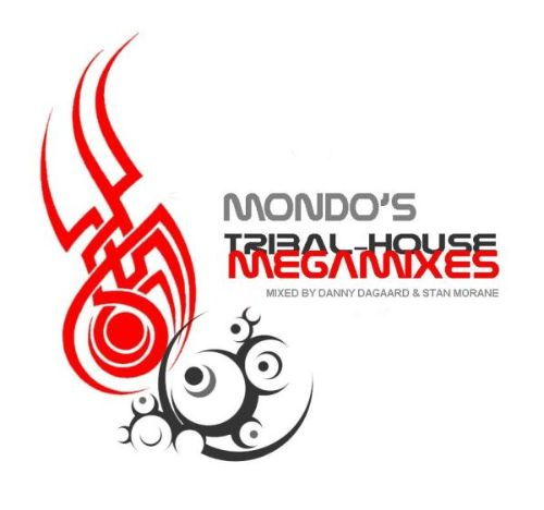 Mondo's Tribal House Megamix