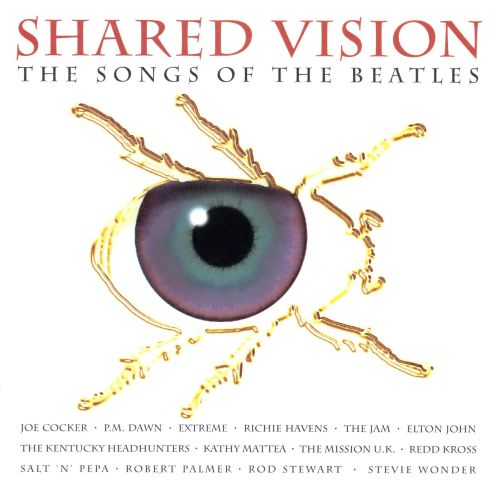 Shared Vision: The Songs of the Beatles