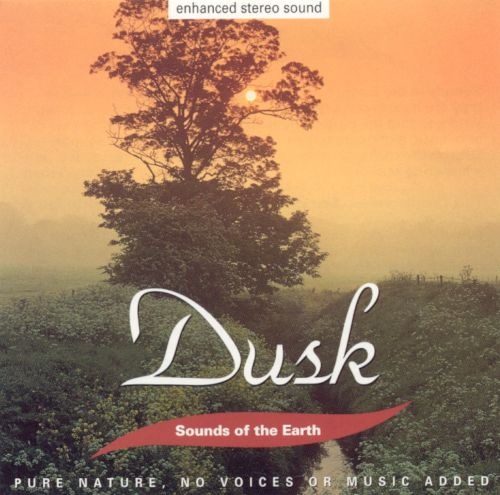 Sounds of the Earth: Dusk
