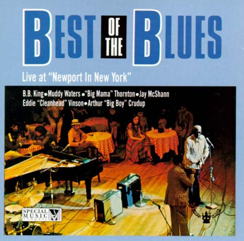 The Best of the Blues: Live at Newport in New York