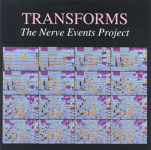 Transforms: The Nerve Events Project