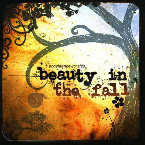 Beauty in the Fall