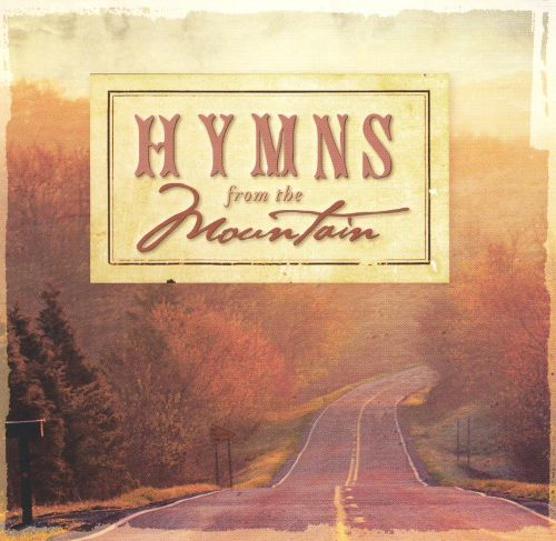 Hymns From the Mountain