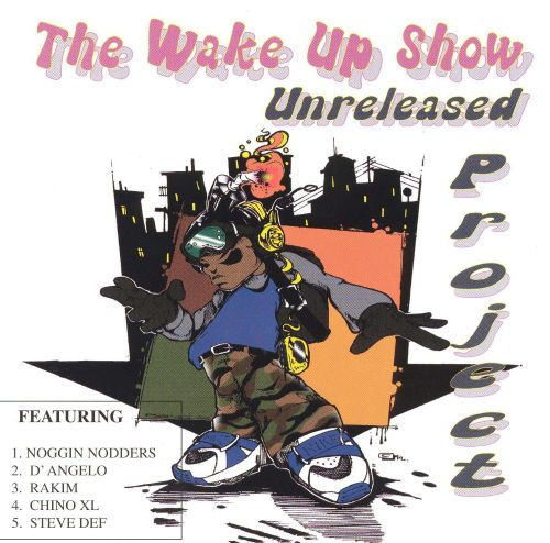 Wake up Show Unreleased Project