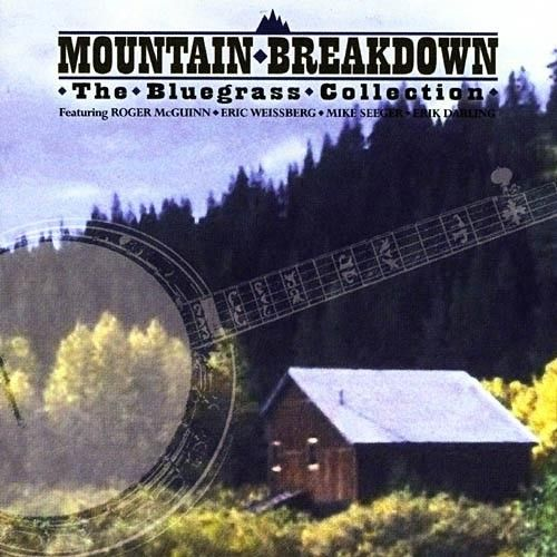 Mountain Breakdown: The Bluegrass Collection