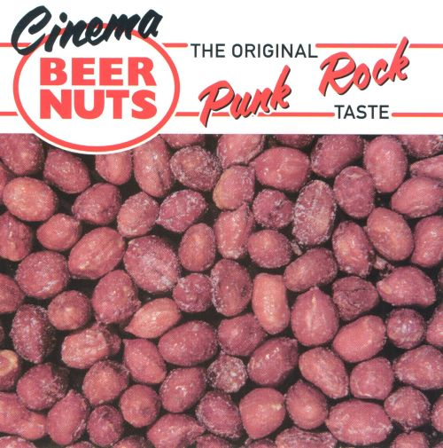 Cinema Beer Nuts: The Original Punk Rock Taste