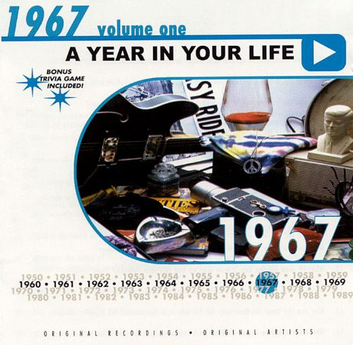 A Year in Your Life: 1967, Vol. 1