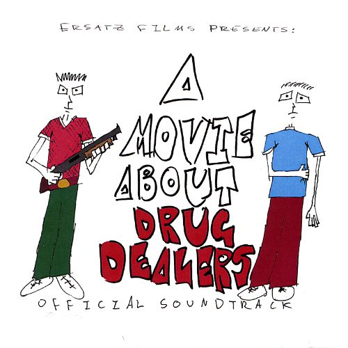 A Movie About Drug Dealers