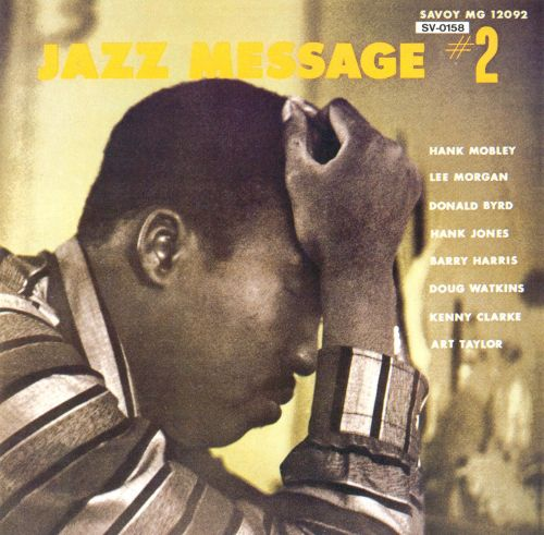 The Jazz Message of Hank Mobley, Vol. 2