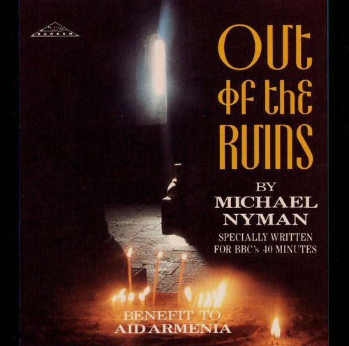 Out of the Ruins (Michael Nyman)