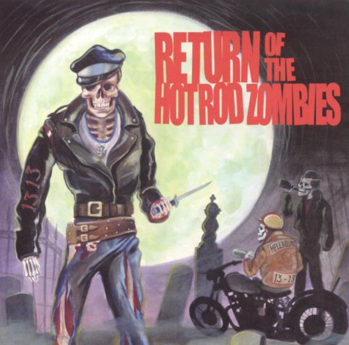 Return of the Hot Rod Zombies