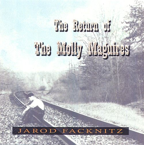 The Return of the Molly Maguires