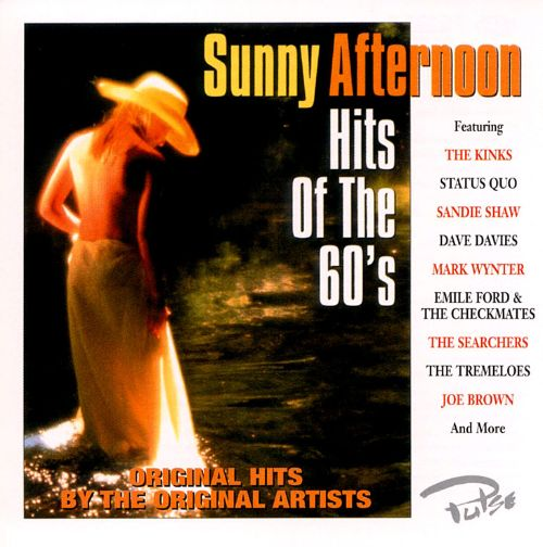 Hits of the 60's: Sunny Afternoon