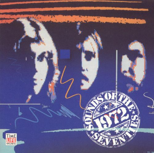 Sounds of the Seventies: 1972 - Take Two