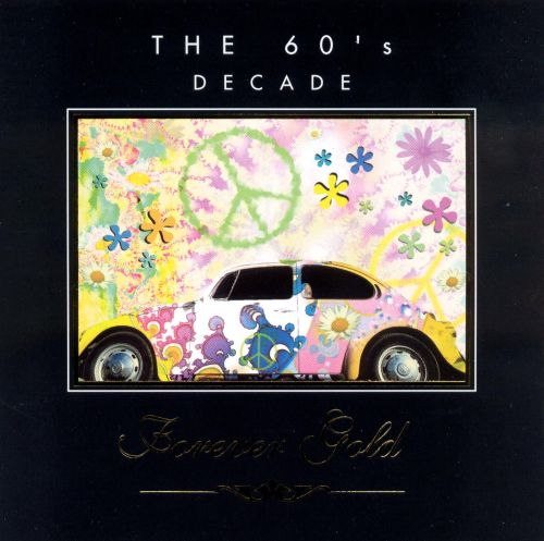 Forever Gold: 60's Decade