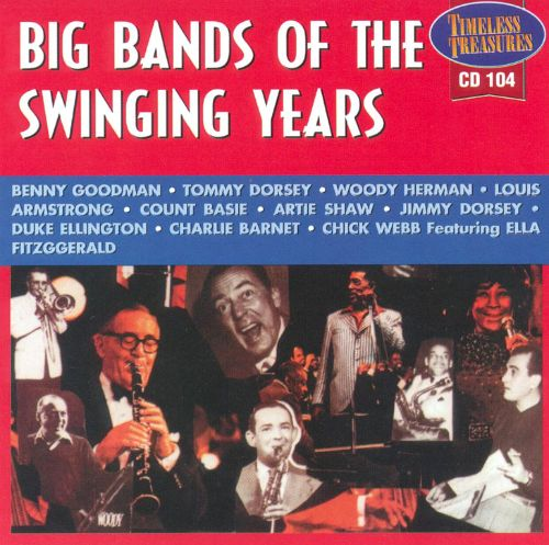 Big Band of the Swinging Years